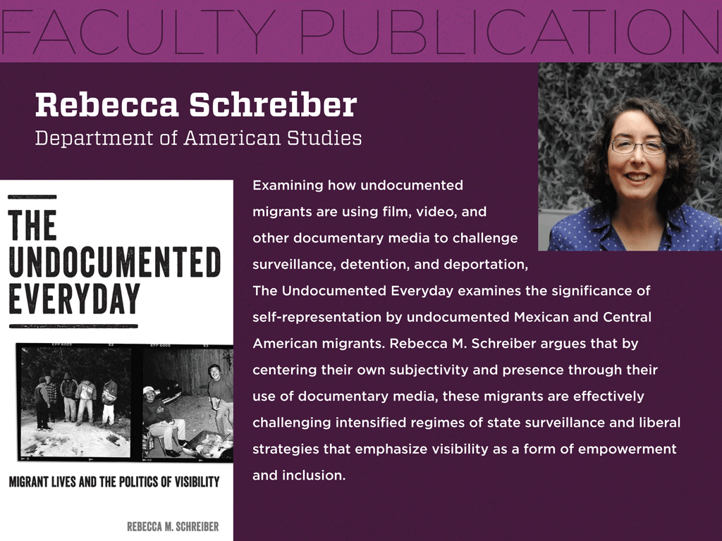 Rebecca Schreiber of American Studies Releases Book on Migrant Lives and the Politics of Visibility